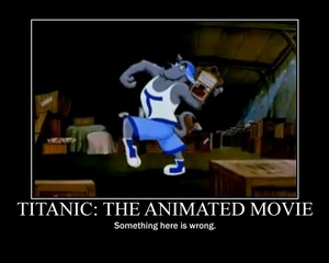 Titanic: The Animated Movie Wrong
